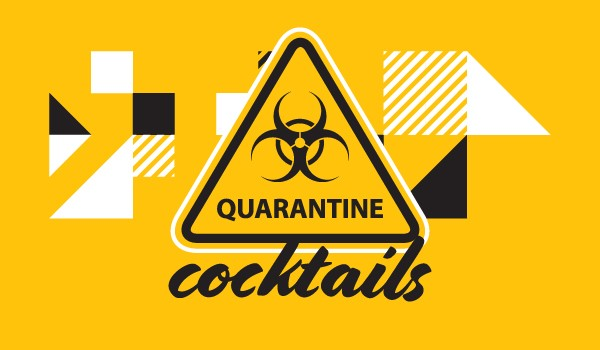Quarantine Cocktails: 5 Simple Cocktails to Make While Stuck at Home