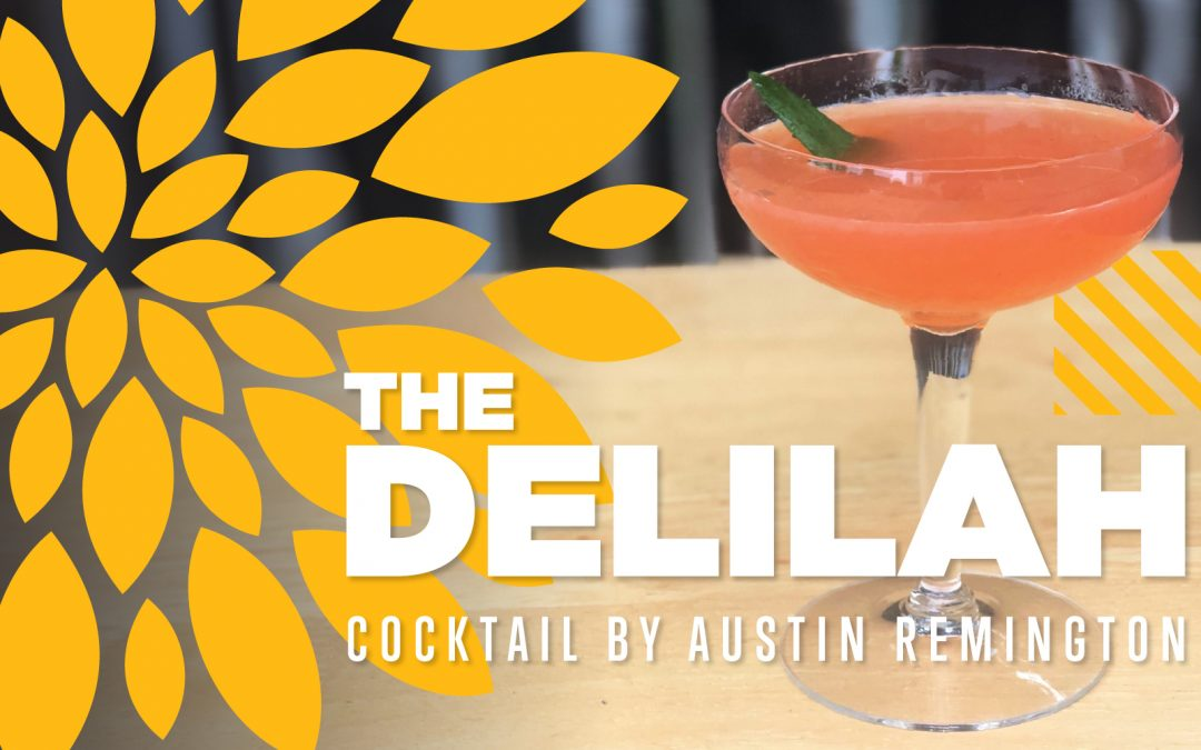 Cocktail of the Month: The Delilah